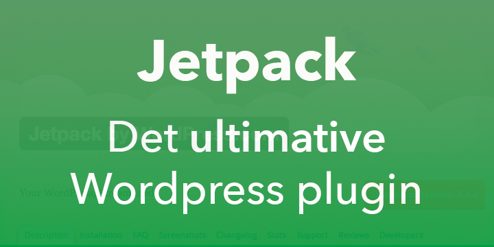 Jetpack - Det ultimative wordpress plugin